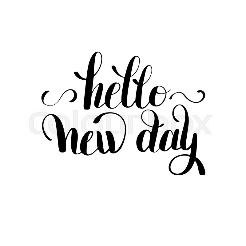 Goldcorp Stock Quote: Hello New Day Inspiration Typography ...