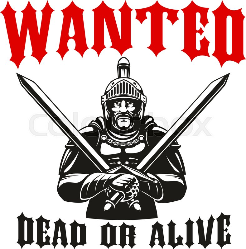 Warrior Knight With Crossed Swords Wanted Dead Or Alive Sign