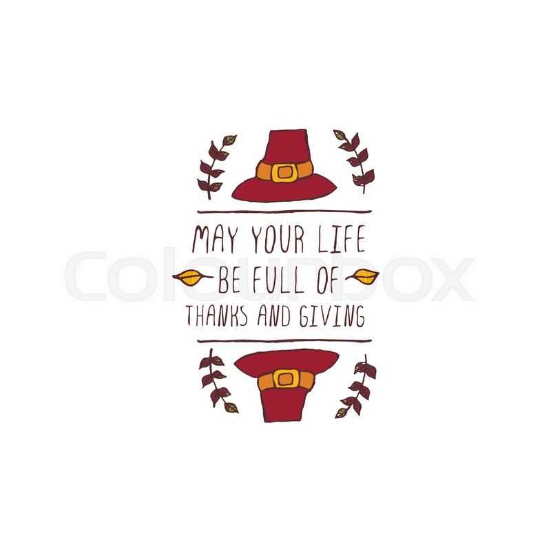 Handdrawn Thanksgiving Label With Pilgrim Hat And Text On White