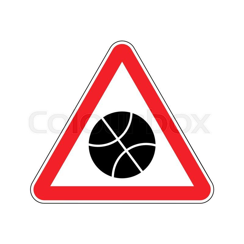Basketball Warning Sign Red Game Hazard Attention Symbol Danger