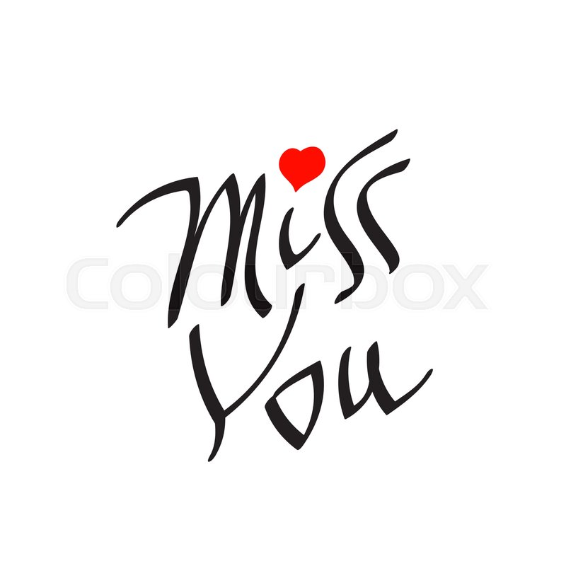 Miss You Text With Heart Symbol Hand Written Lettering Decorative
