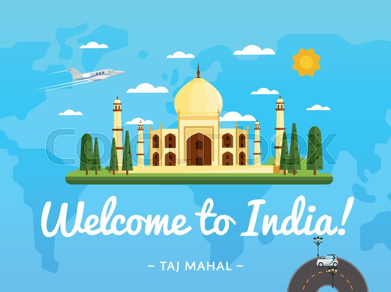 Welcome to India poster with famous attraction vector illustration. Travel design with ancient palace Taj Mahal on background world map. Worldwide air traveling, time to travel, discover new places, vector