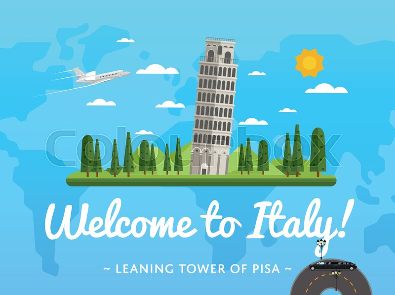 Welcome to italy poster with famous attraction vector illustration travel design with leaning tower of pisa on background world map famous architectural landmark and worldwide air traveling concept stock vector gumiabroncs Choice Image