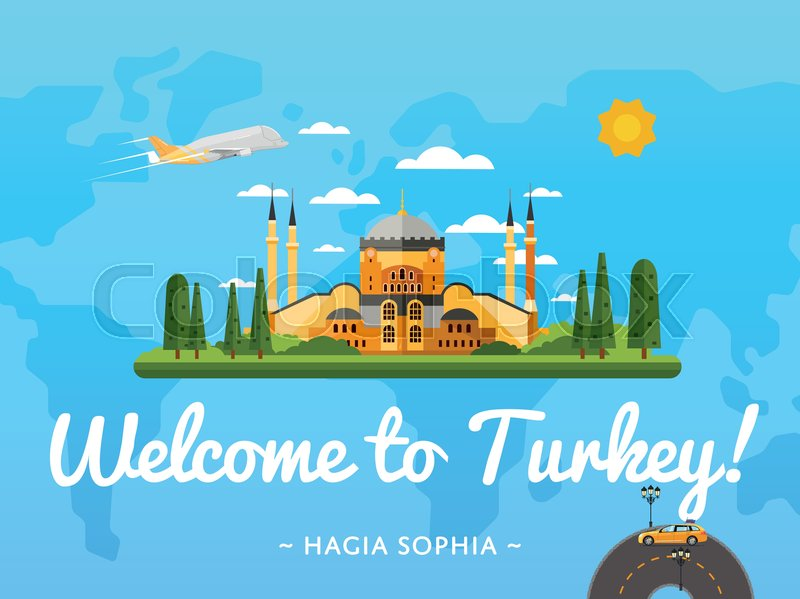 Welcome to Turkey poster with famous attraction vector illustration. Travel design with Saint Sophie Cathedral in Istanbul. Worldwide air traveling, time to travel, discover new places, explore world, vector