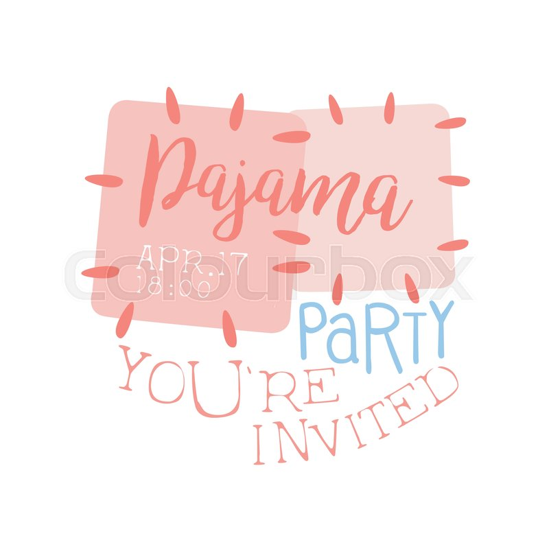Girly Pajama Party Invitation Card Template With Cloth Patches ...