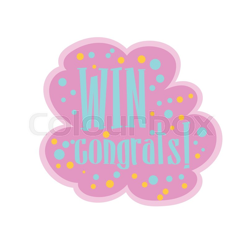 Pink And BLue Win Congratulations     | Stock vector | Colourbox