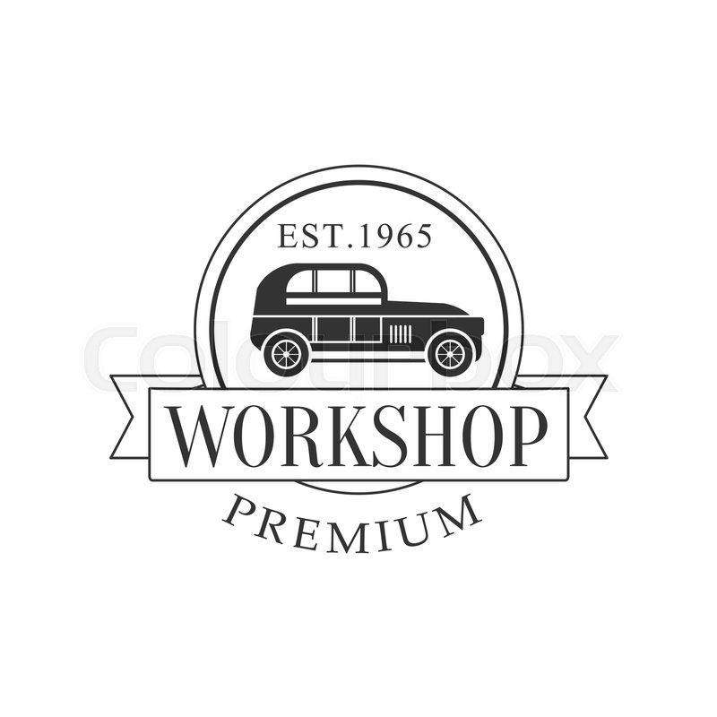 Retro Car Repair Workshop Black And White Label Design Template With ...
