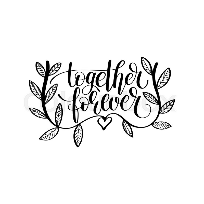 Together forever hand written ...   Stock vector   Colourbox