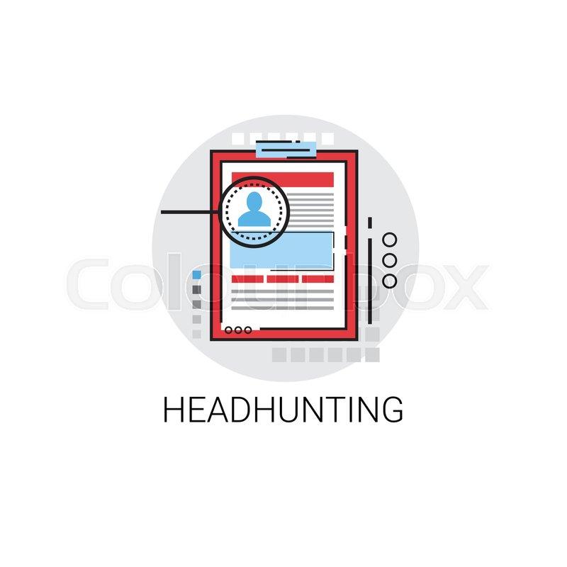 Headhunting Curriculum Vitae Document Stock Vector