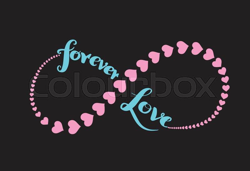 Forever Love Infinity Symbol And Heart Stroke Stock Vector
