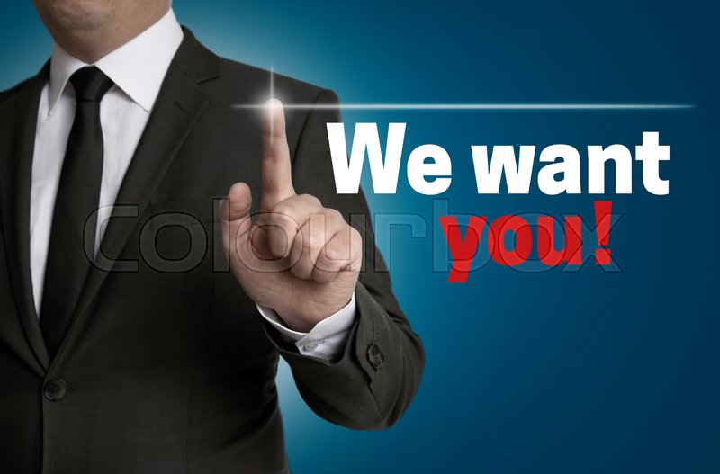 We want you Touchscreen is served by businessman, stock photo