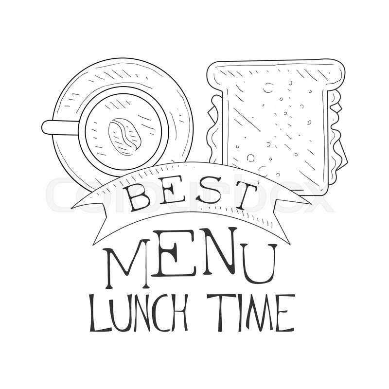 24735313 best cafe lunch menu promo sign in sketch style with sandwich and coffee design label black and white template best cafe lunch menu promo sign in sketch style with sandwich and on sandwich label template