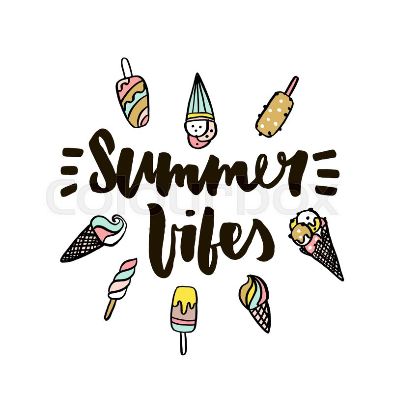 Summer vibes with ice cream. Hand ... | Stock vector | Colourbox
