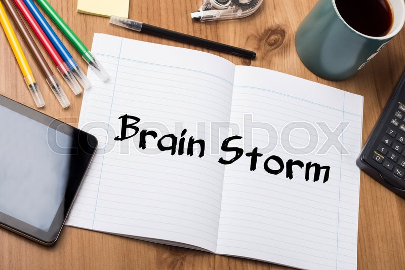 Brain Storm - Note Pad With Text On Wooden Table - with office tools, stock photo