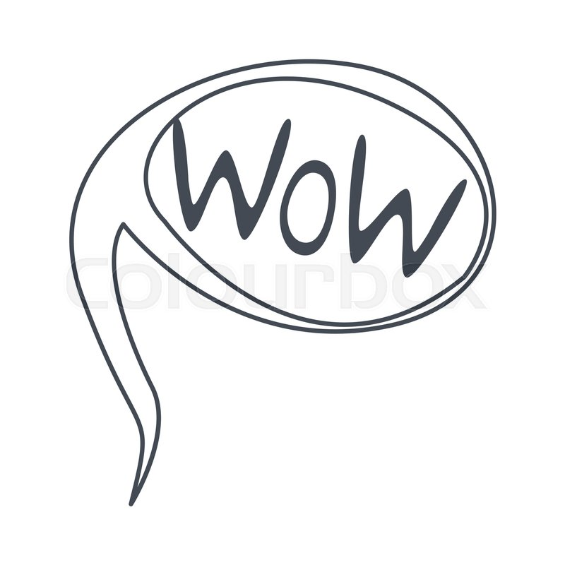 Word Wow, Hand Drawn Comic Speech Bubble Template, Isolated Black ...
