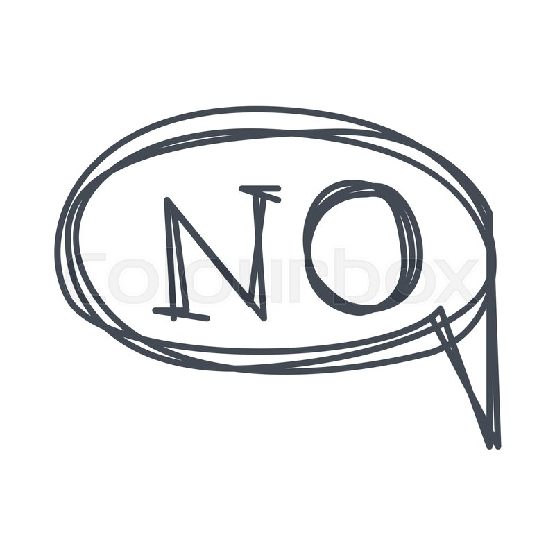 Word No, Hand Drawn Comic Speech Bubble Template, Isolated Black ...