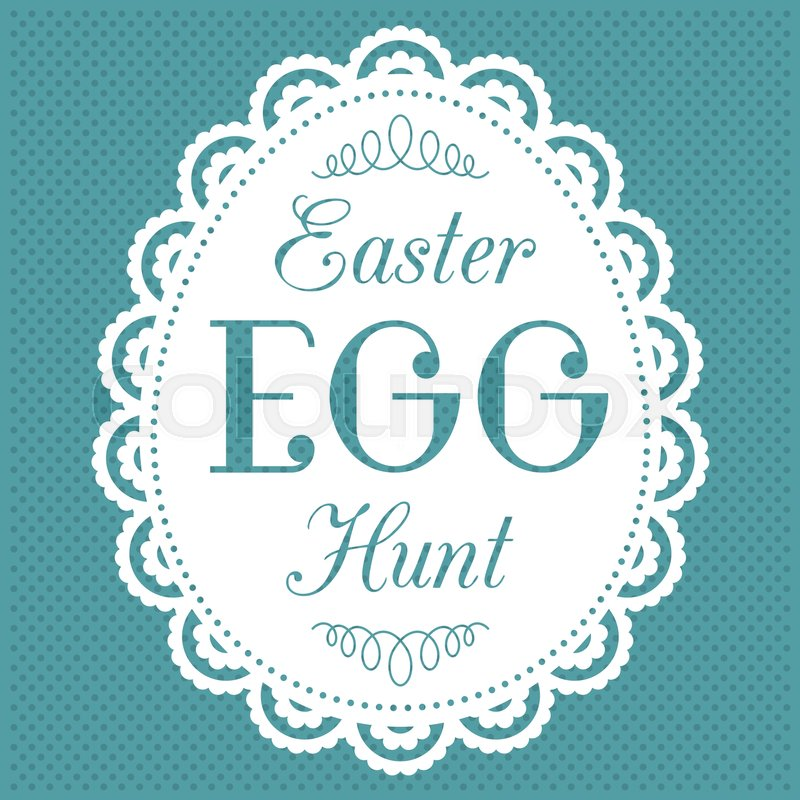 Easter egg hunt typography hand lettering font in egg lace frame on ...