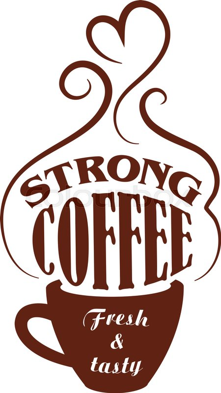Image result for strong coffee
