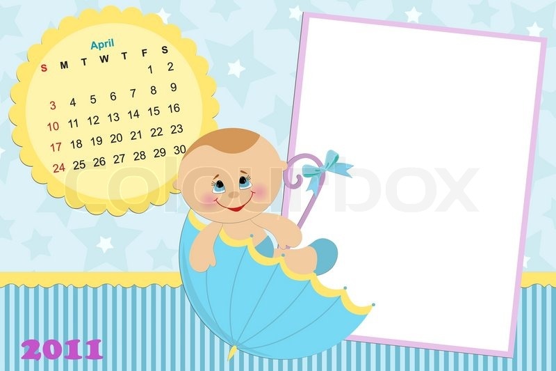 Baby\'s monthly calendar for april 2011 with photo frames | Stock ...