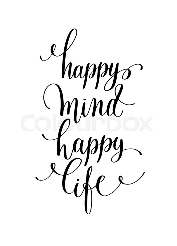 Happy Mind Happy Life Hand Lettering Stock Vector Colourbox