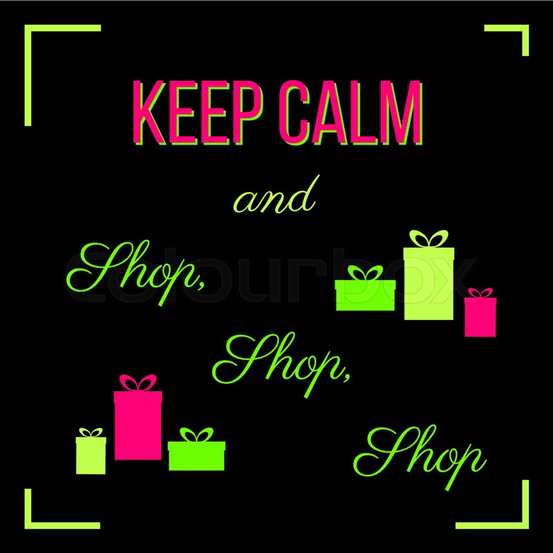 Shop Stock Quote Adorable Keep Calm And Shop Shop Shop Shopping Quote Slogan Tshirt