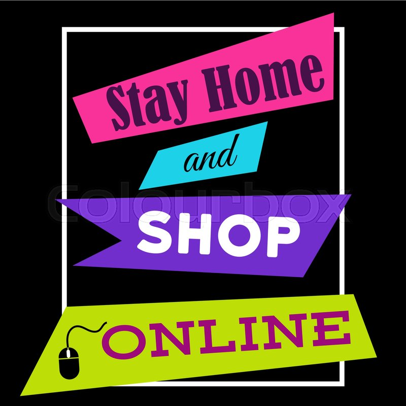 Home Store Online: Stay Home And Shop Online. Shopping ...
