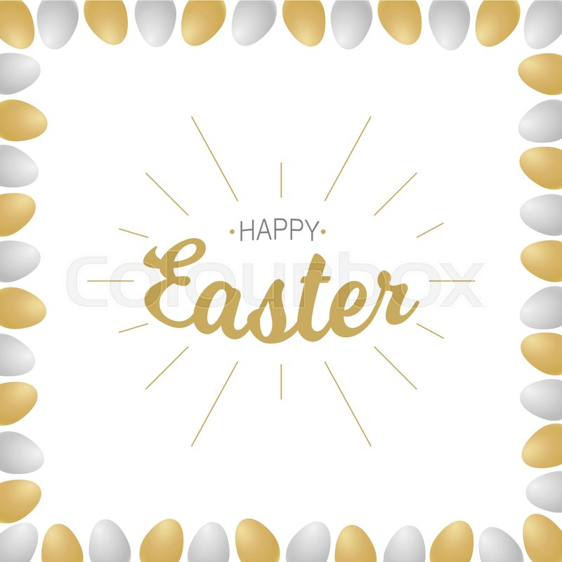 Vector Happy Easter gold typographic calligraphic lettering with gold rays isolated on white background with gold and silver realistic eggs. Retro holiday easter badge. Religious holiday sign, vector