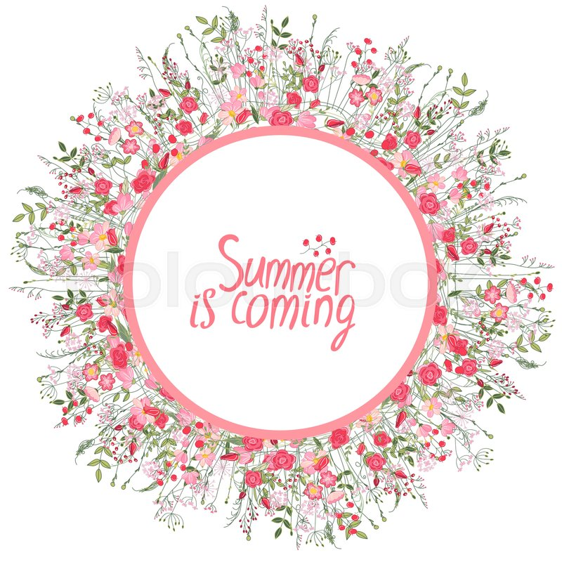 Round frame with pretty flowers sweat peas and text Summer is coming ...
