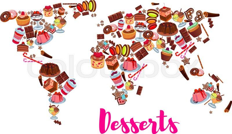 stock vector of cake desserts world map cake cupcake chocolate fruit
