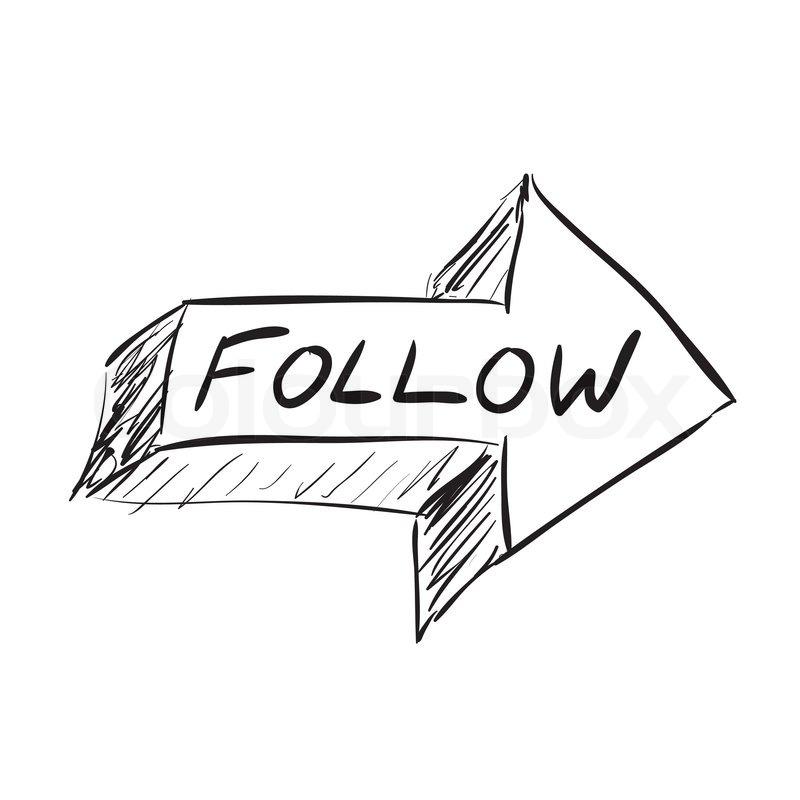 Follow arrow icon sketched in black in ... | Stock vector ...