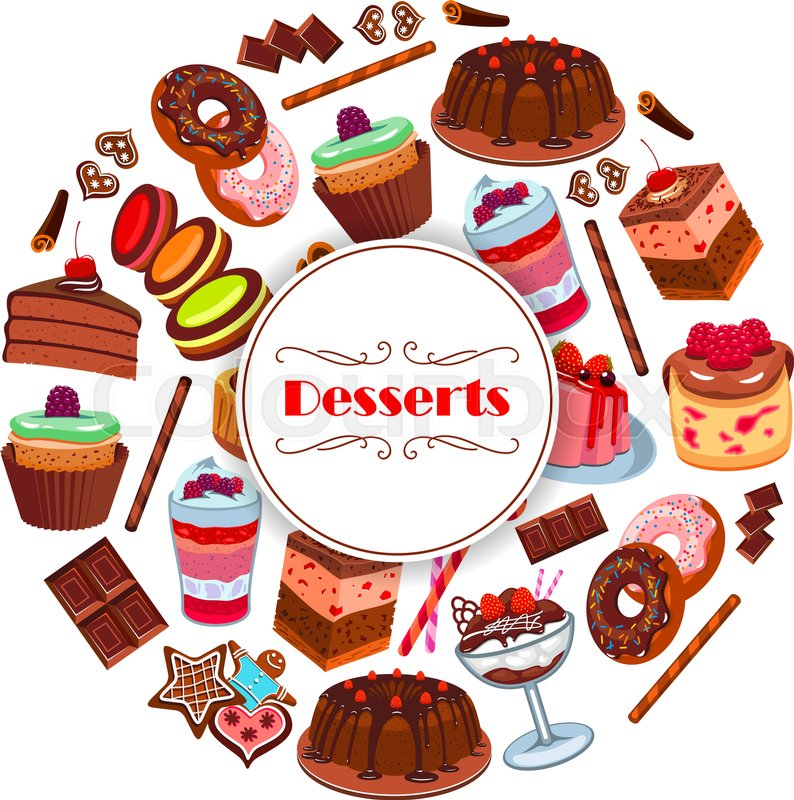 Dessert And Pastry Sweets Poster With Cake Cupcake Donut Chocolate Macaron Pudding Pie