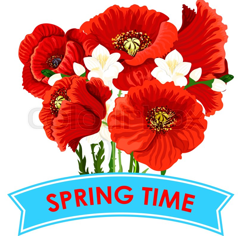Spring Time quote with poppy flowers bunch for greeting poster ...