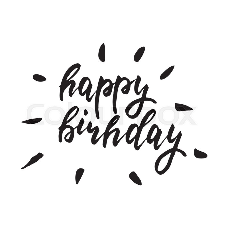 Happy birthday inspirational lettering design for