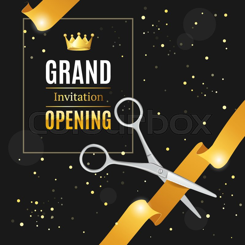 Grand opening invitation card on a black background witch silver grand opening invitation card on a black background witch silver scissor cut gold tape luxury concept vector illustration stock vector colourbox stopboris Image collections