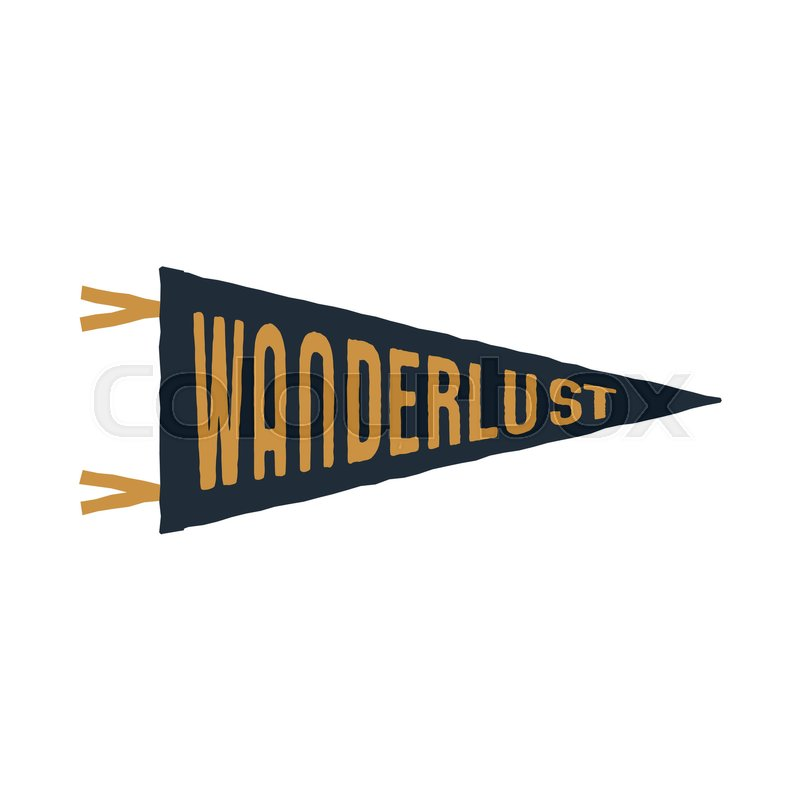vintage hand drawn pennant template wanderlust sign retro textured