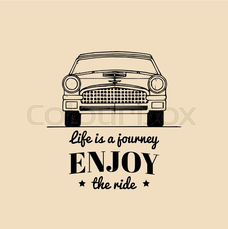Life Is A Journey Enjoy The Ride Motivational Quote Vintage Retro