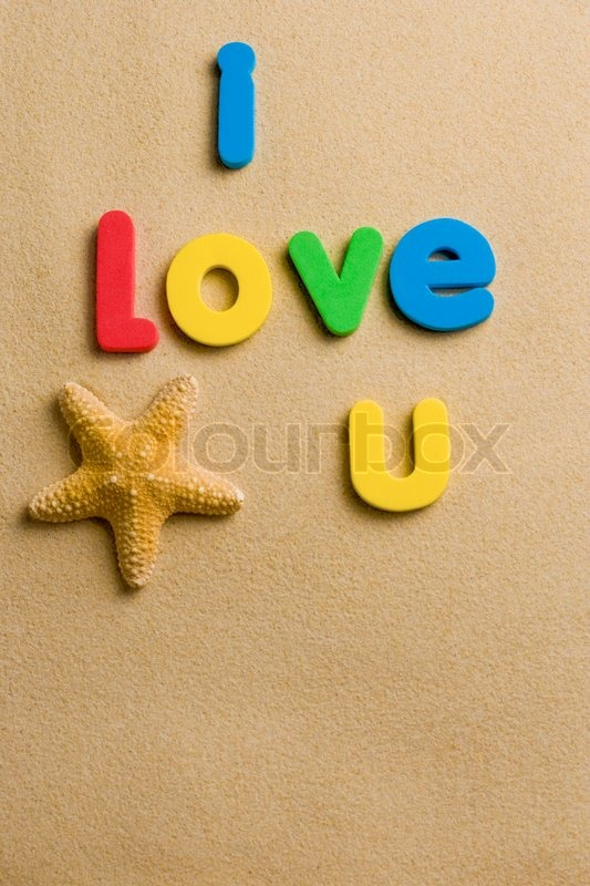 Letters Spelling I Love U In Sand Stock Photo Colourbox