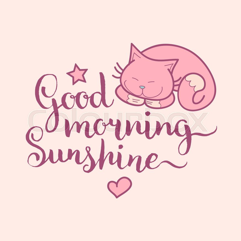 Good Morning Sunshine Hand Lettering Vector Cute Illustration With
