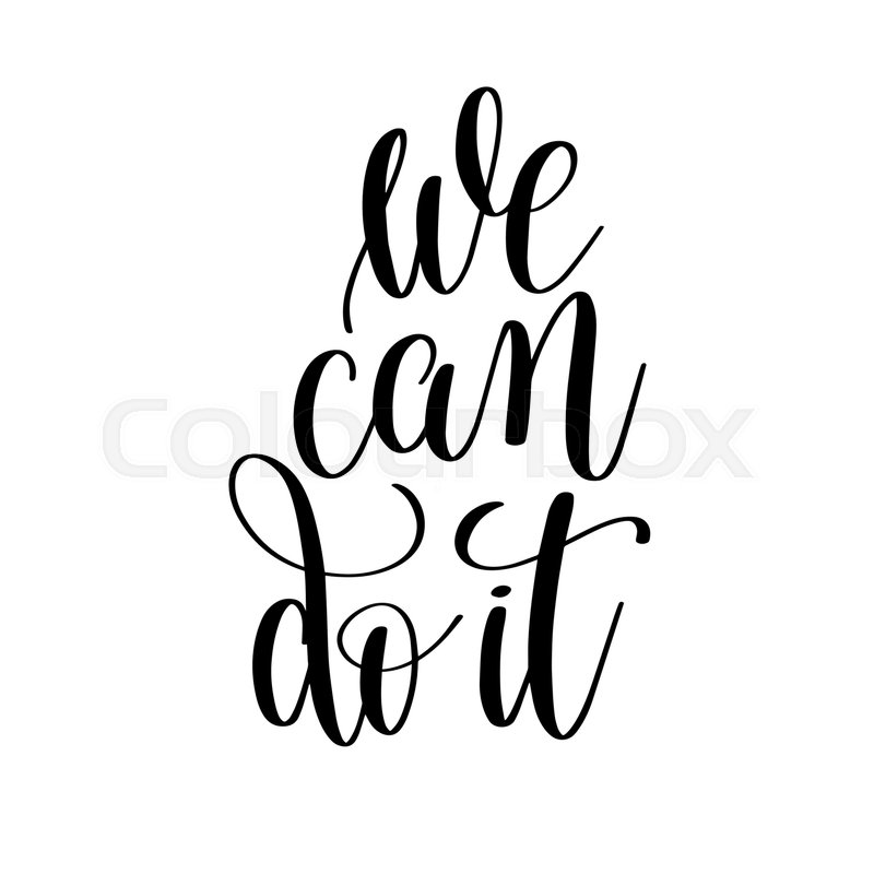 we can do it black and white stock vector colourbox