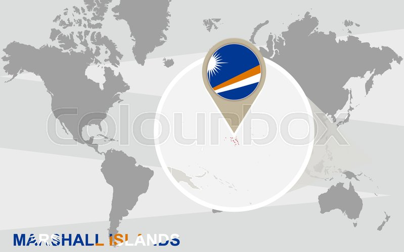 World map with magnified Marshall Islands. Marshall Islands flag and ...