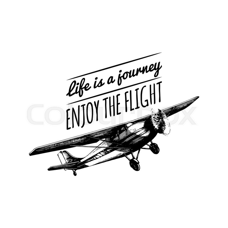 Life Is A Journey Enjoy The Flight Motivational Quote Vintage