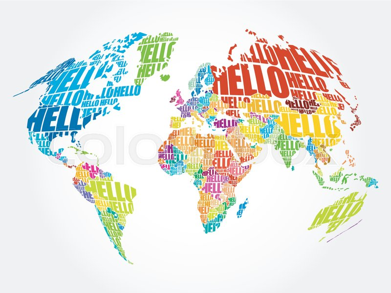 Hello word cloud world map in typography background concept stock hello word cloud world map in typography background concept stock vector colourbox gumiabroncs Gallery