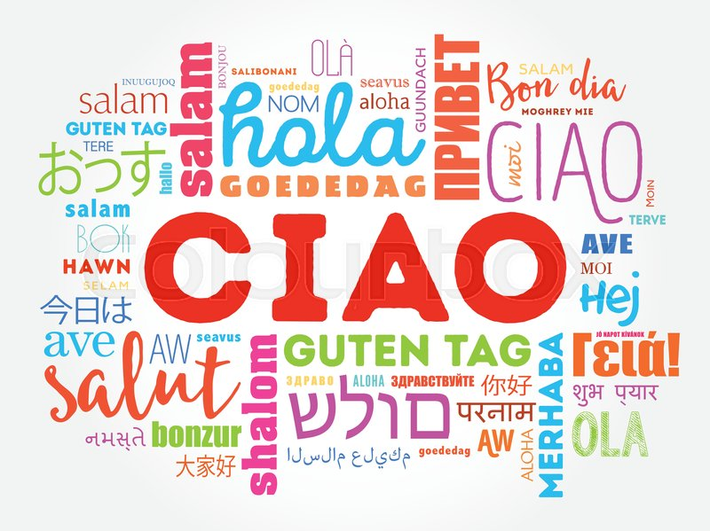 Ciao hello greeting in italian word cloud in different languages ciao hello greeting in italian word cloud in different languages of the world background concept stock vector colourbox m4hsunfo