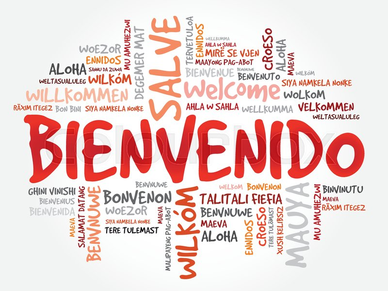 bienvenido welcome in spanish word cloud in different. Black Bedroom Furniture Sets. Home Design Ideas