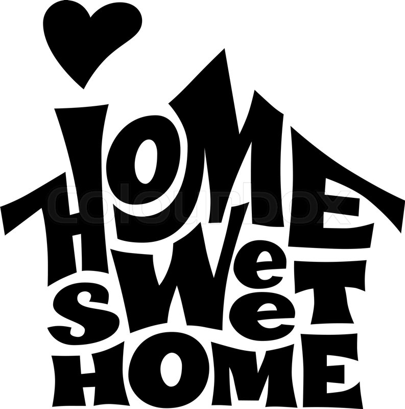 Home Sweet Home Vector Lettring With Stock Vector