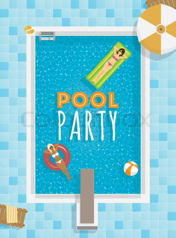 Pool party template with girls relaxing on swimming pool float mat pool party template with girls relaxing on swimming pool float mat and ring text on separate layer stock vector colourbox maxwellsz