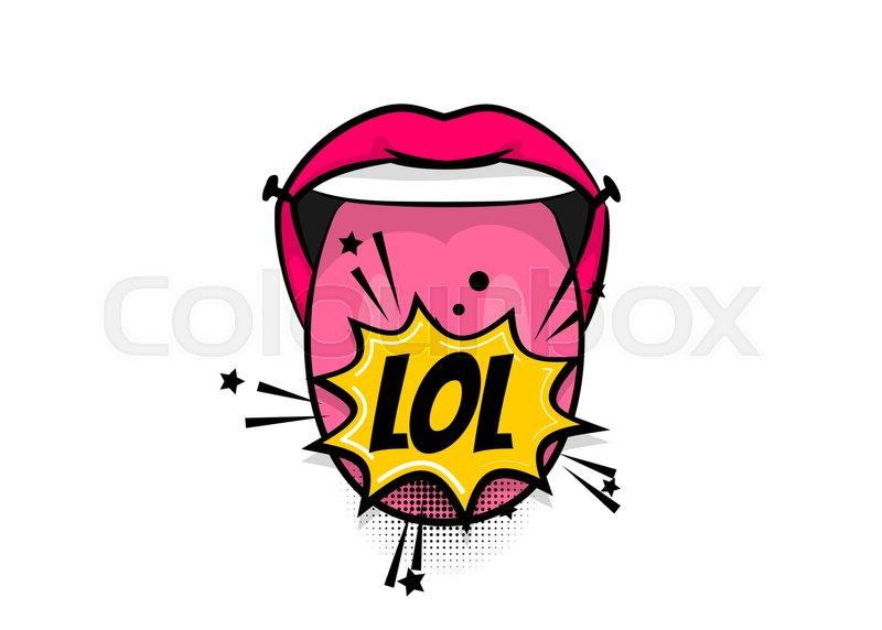 Pop Art Woman Show Tongue Smile Lips LOL Fun Wow Comics Book Balloon Bubble Speech Phrase Cartoon Girl Lipstick Font Label Tag Expression