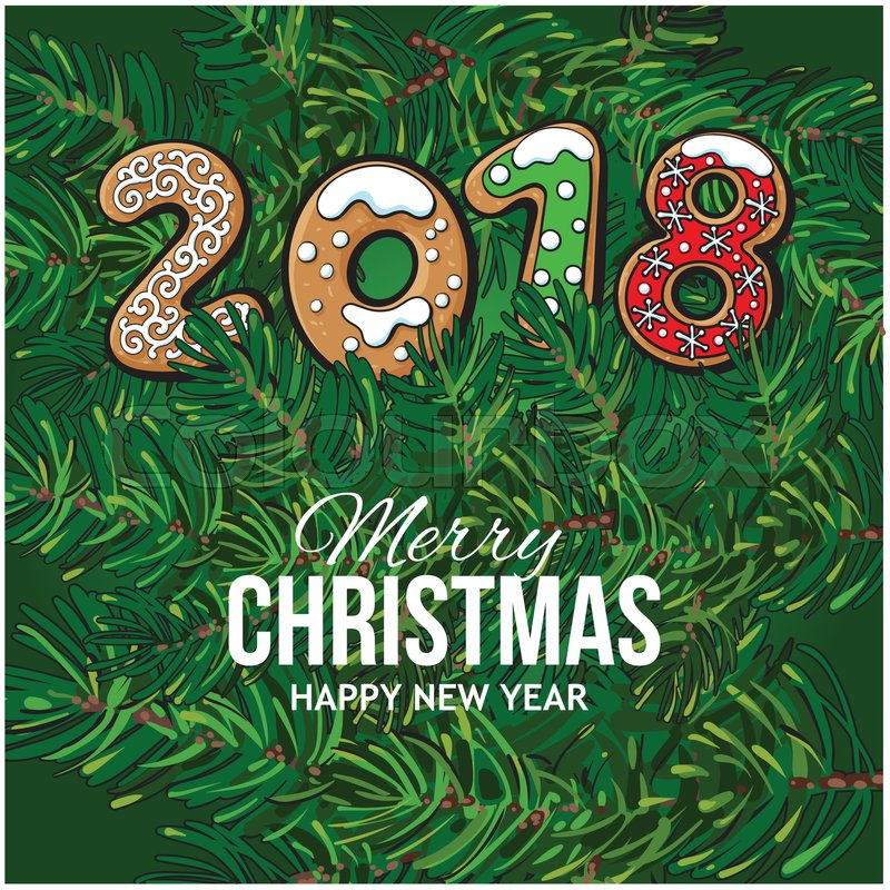 2018 merry christmas new year greeting card design with gingerbread 2018 merry christmas new year greeting card design with gingerbread cookies on fir tree branches background christmas new year greeting card m4hsunfo