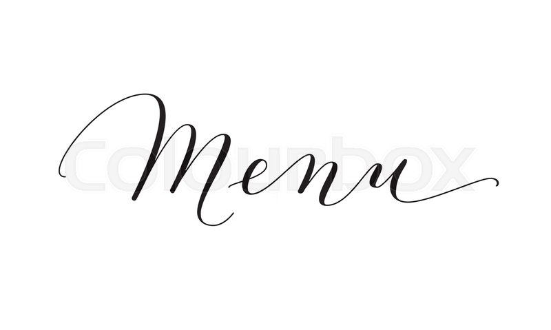 Menu Word Hand Written Custom Calligraphy Isolated On White Elegant Lettering With Swirls And Swashes Great For Restaurant Branding Cafe Brochures
