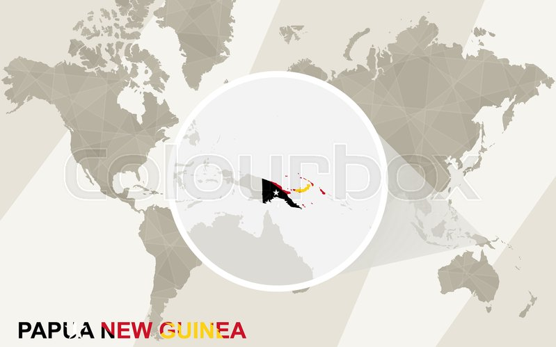 Zoom on Papua New Guinea Map and Flag. World Map. | Stock Vector ...
